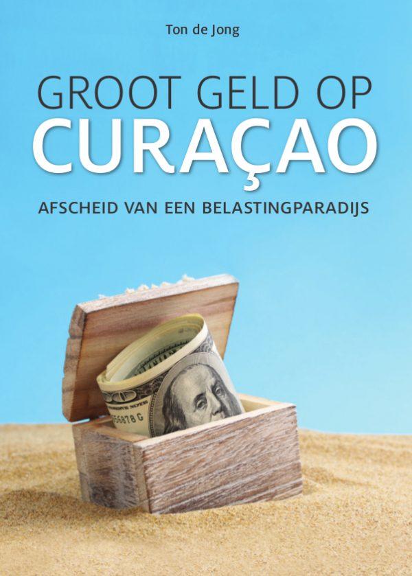 Groot Geld op Curacao